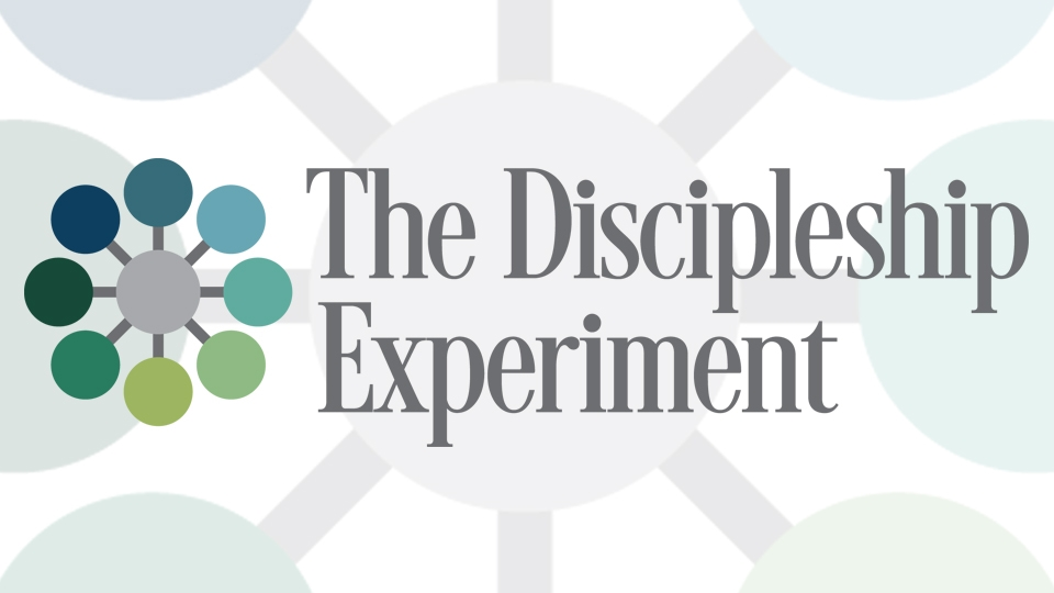 The Discipleship Experiment