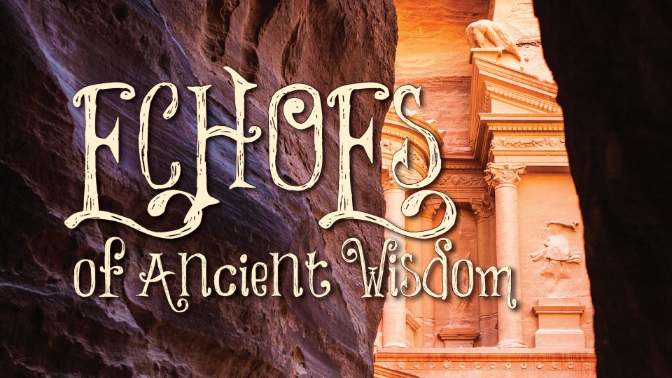 Echoes of Ancient Wisdom