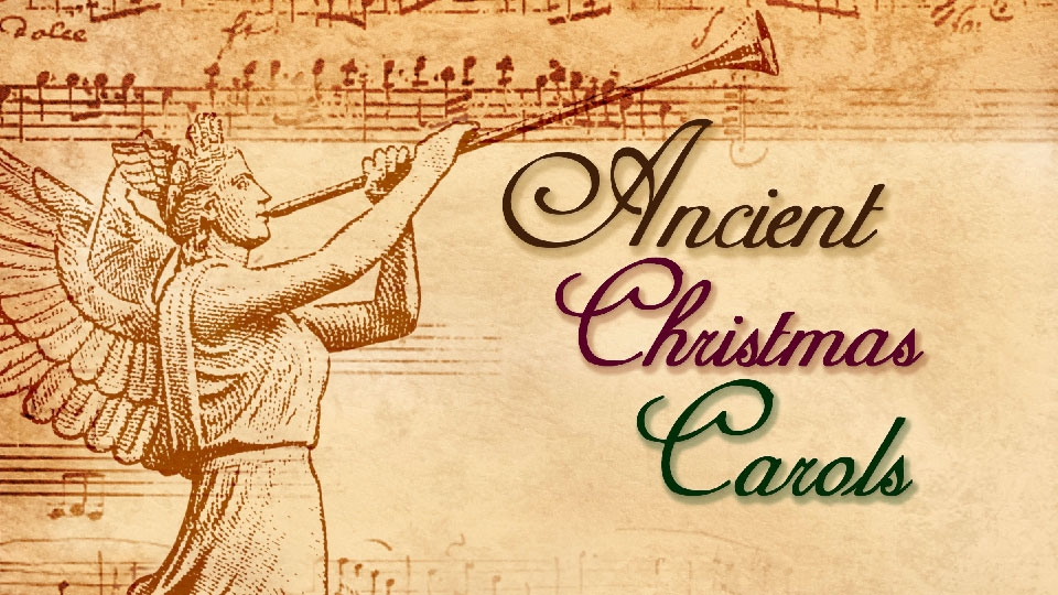 Ancient Christmas Carols