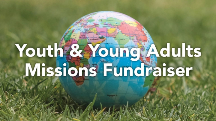 Youth & Young Adults - Missions Fundraiser, Silent Auction & Dinner
